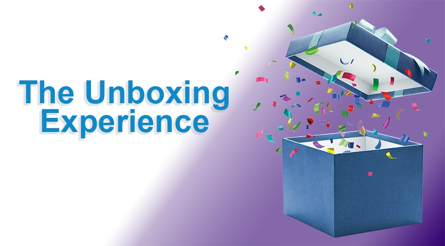 The Unboxing Experience